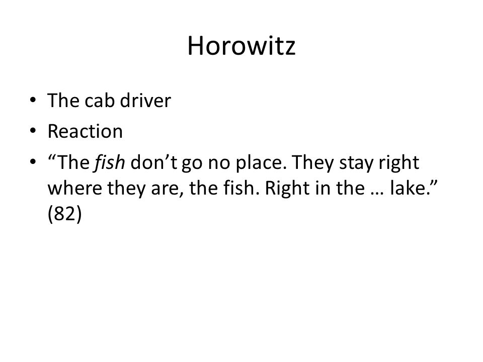 Horowitz The cab driver Reaction