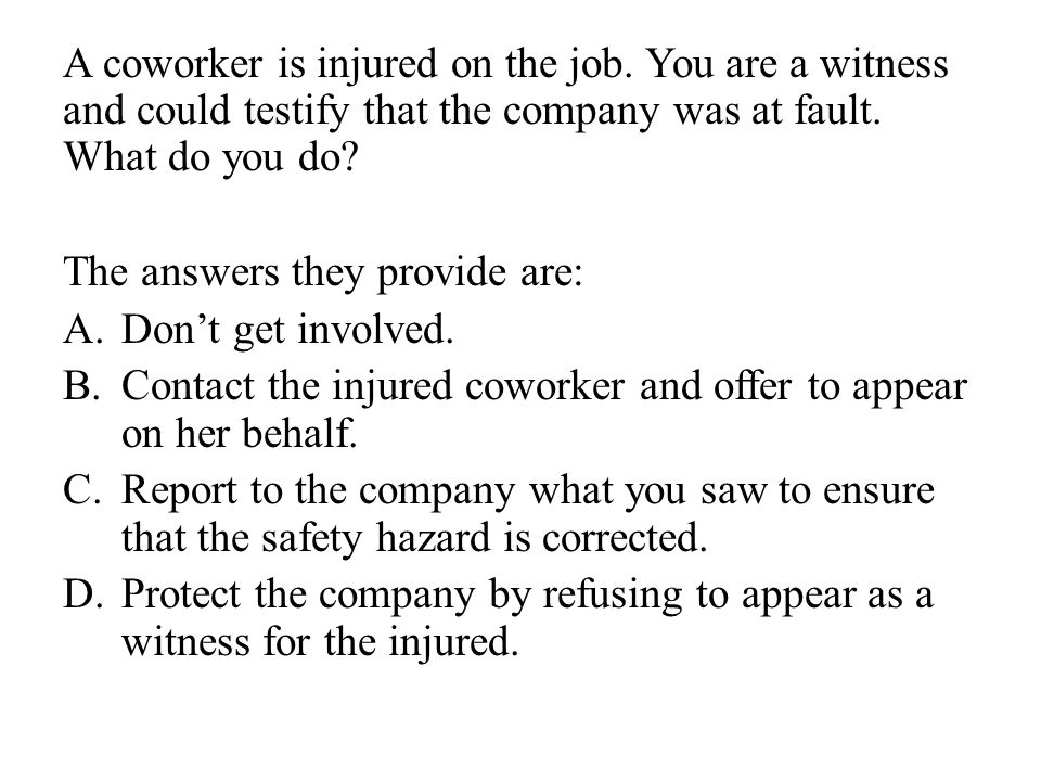 A coworker is injured on the job