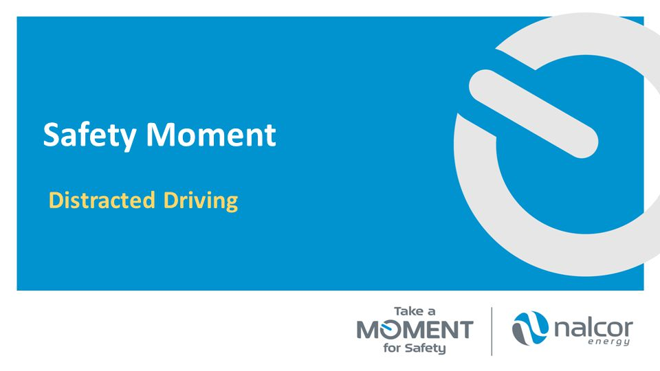 Safety Moment Distracted Driving