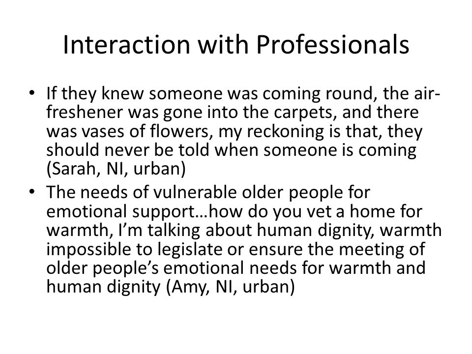 Interaction with Professionals