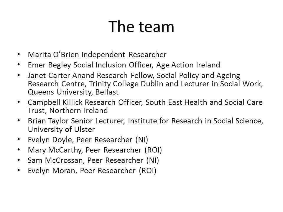 The team Marita O'Brien Independent Researcher