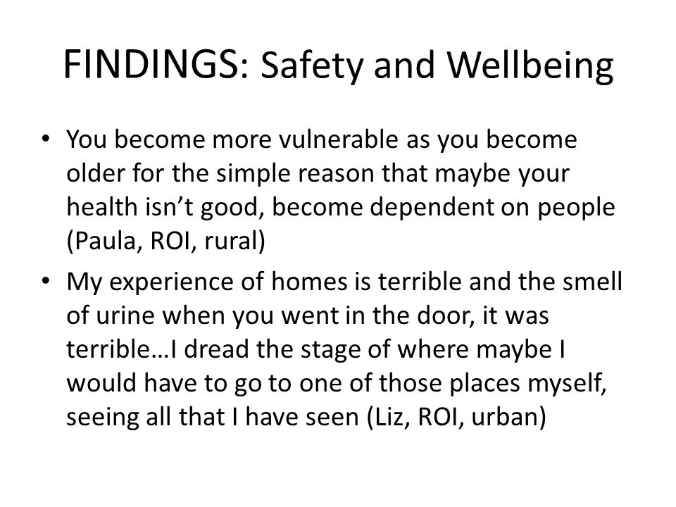 FINDINGS: Safety and Wellbeing