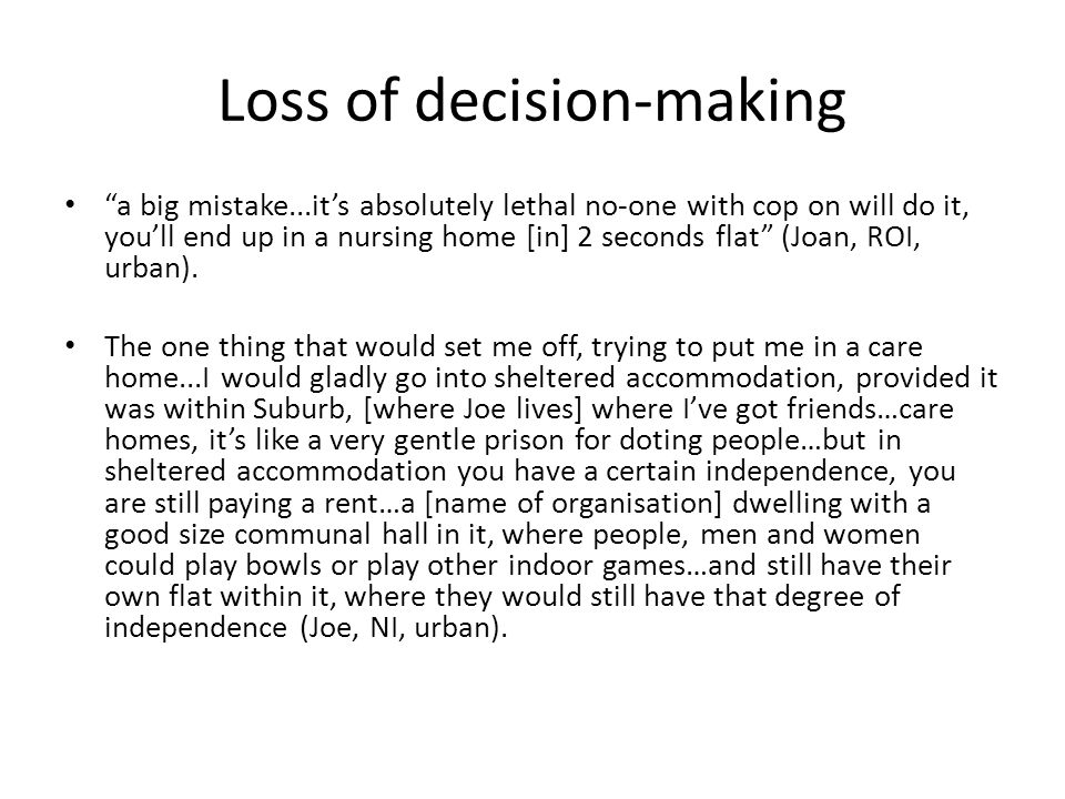 Loss of decision-making