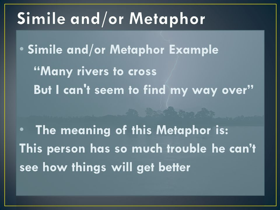 Simile and/or Metaphor