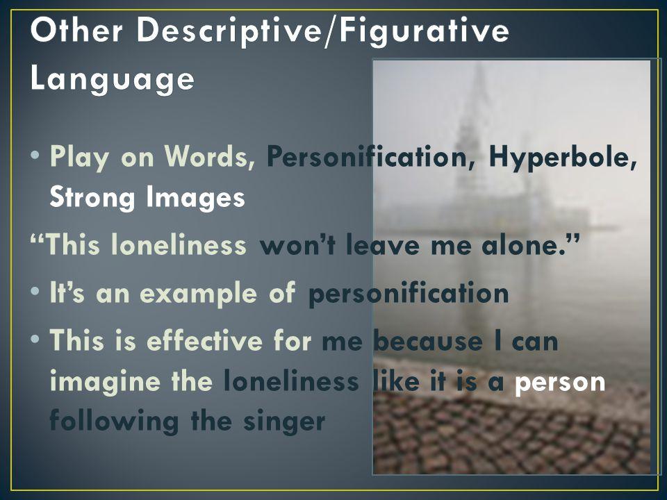 Other Descriptive/Figurative Language