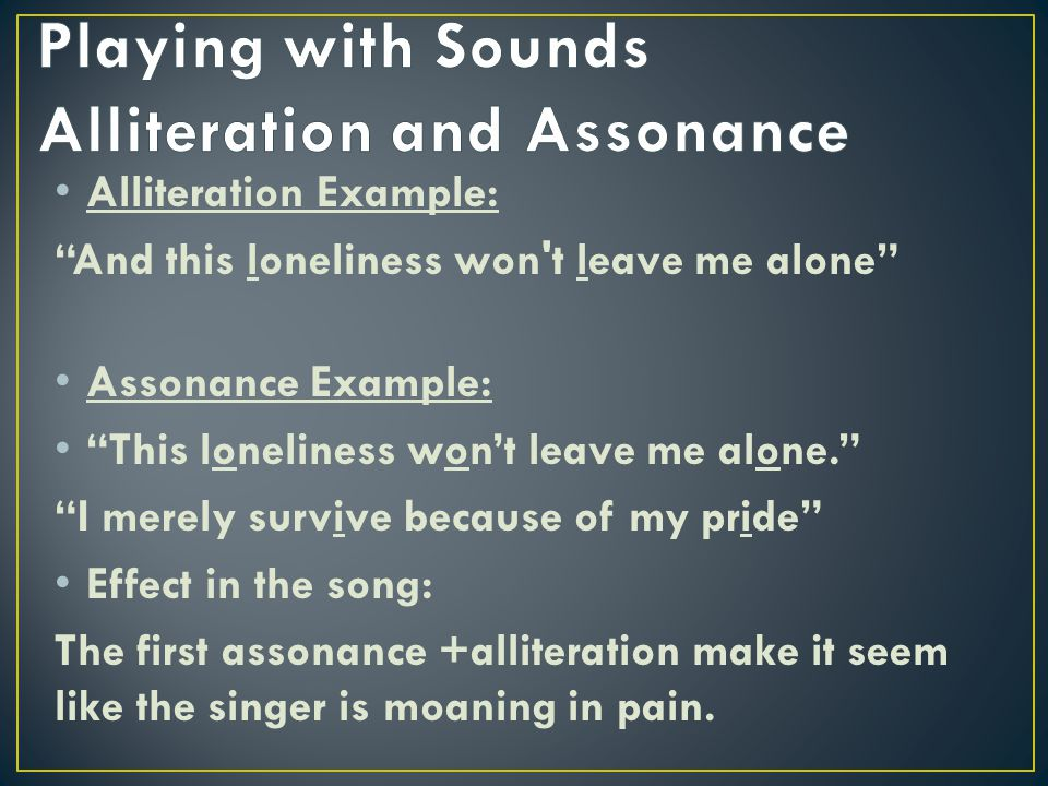Playing with Sounds Alliteration and Assonance