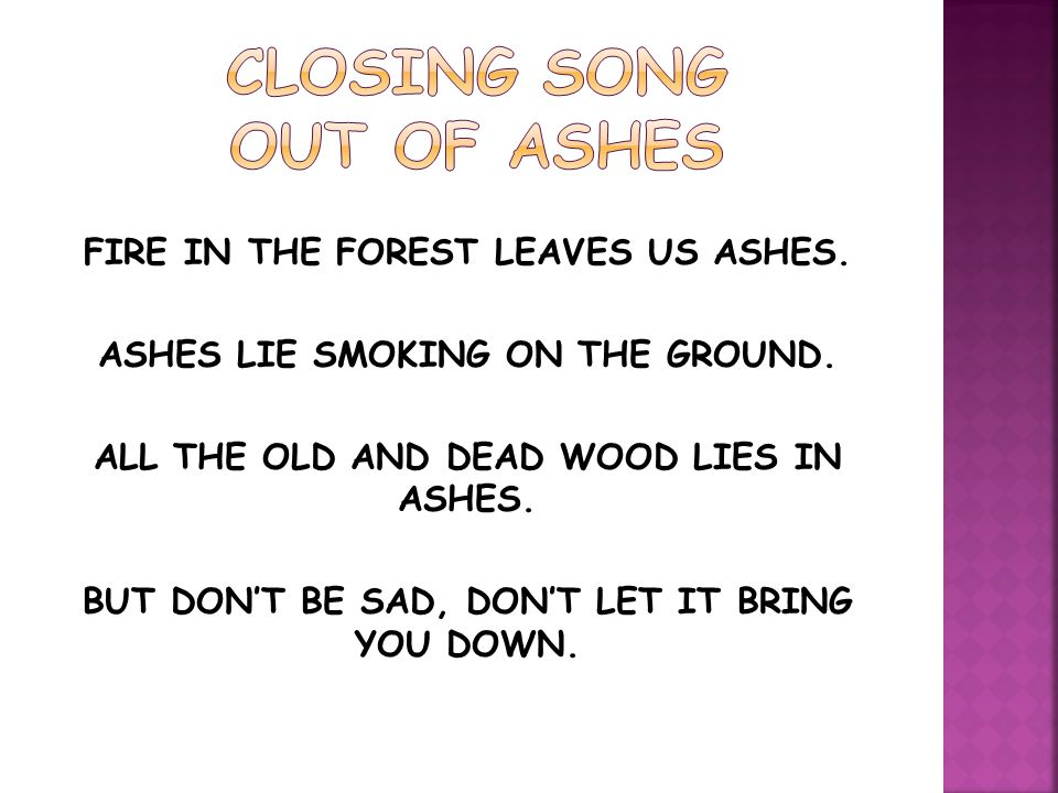 CLOSING SONG OUT OF ASHES