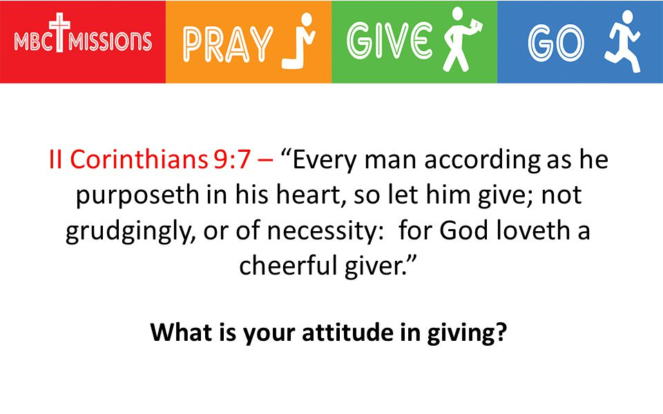 What is your attitude in giving