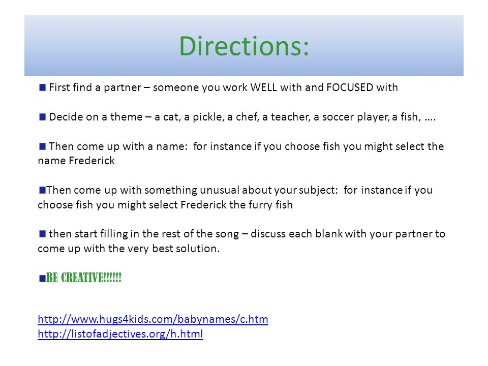Directions: First find a partner – someone you work WELL with and FOCUSED with.
