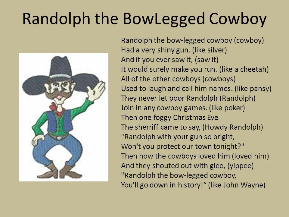 Randolph the BowLegged Cowboy