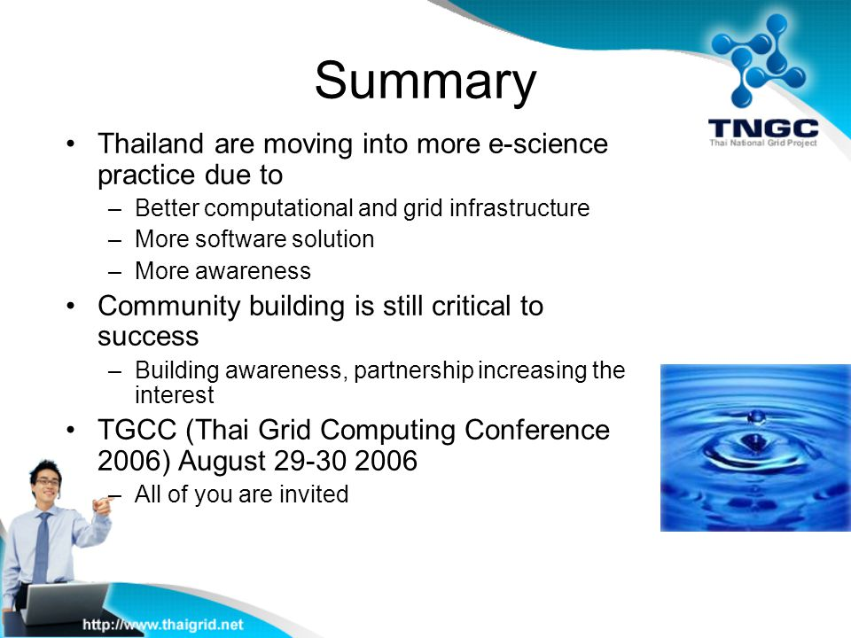 Summary Thailand are moving into more e-science practice due to
