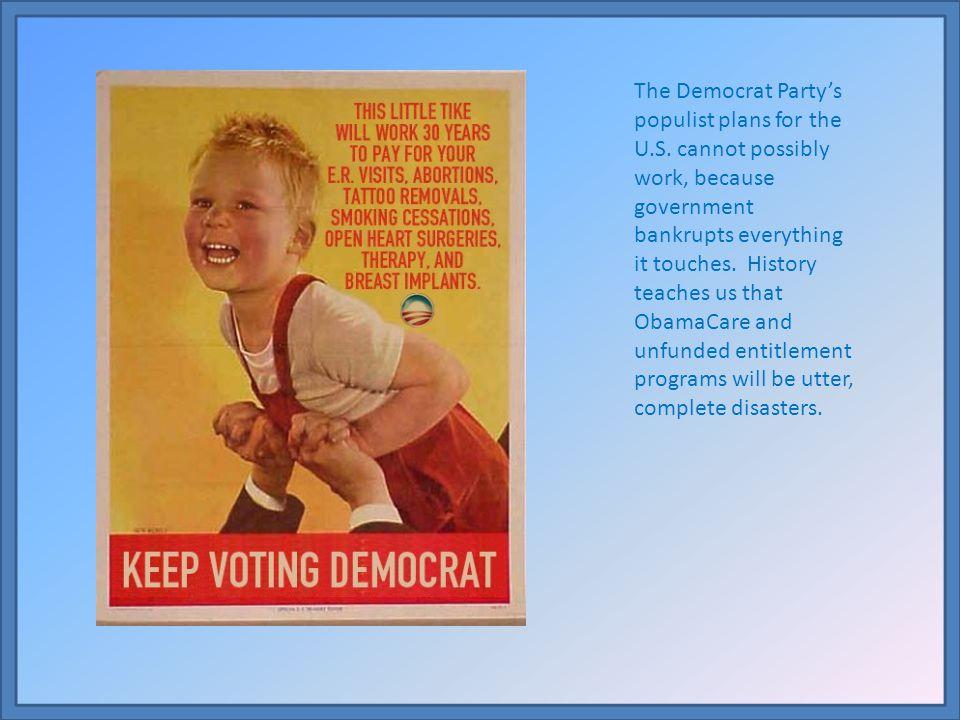 The Democrat Party's populist plans for the U. S
