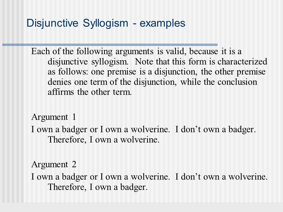 Disjunctive Syllogism - examples