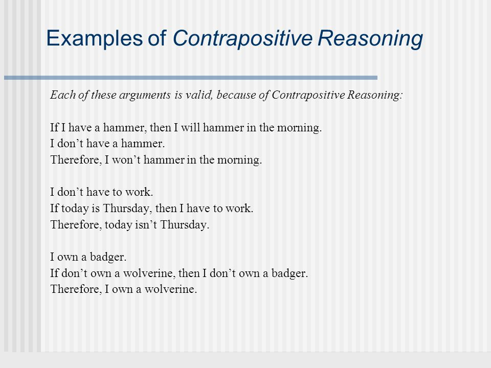 Examples of Contrapositive Reasoning
