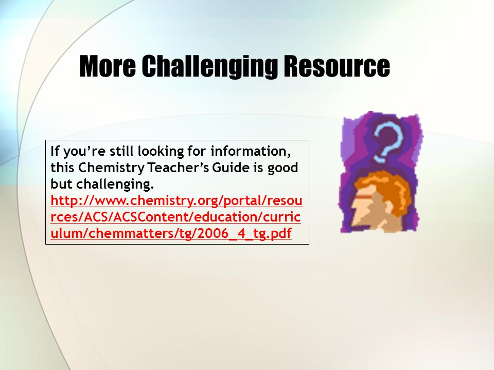 More Challenging Resource