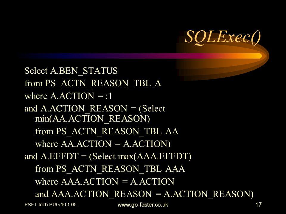 SQLExec() Select A.BEN_STATUS from PS_ACTN_REASON_TBL A
