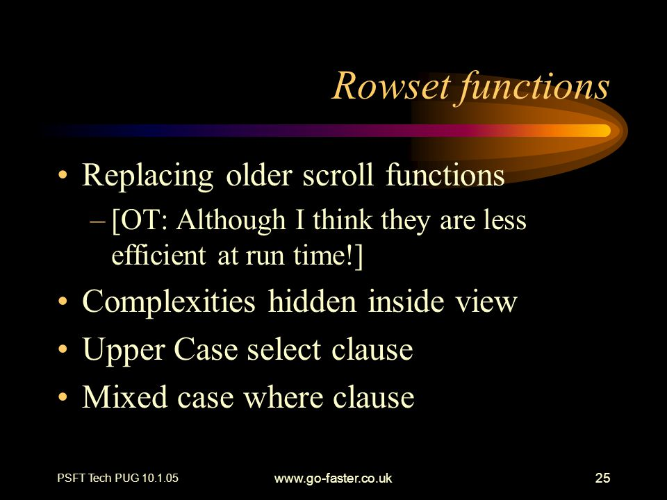 Rowset functions Replacing older scroll functions