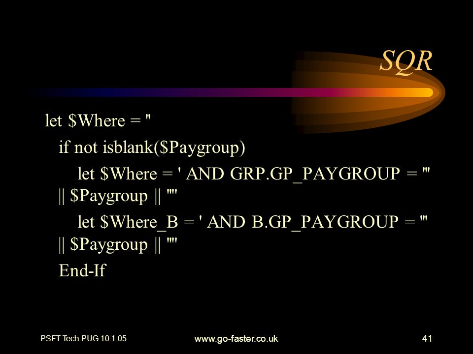 SQR let $Where = if not isblank($Paygroup)