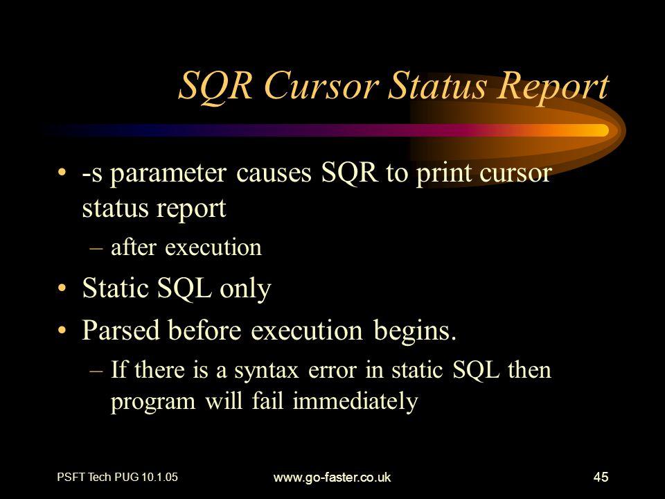 SQR Cursor Status Report