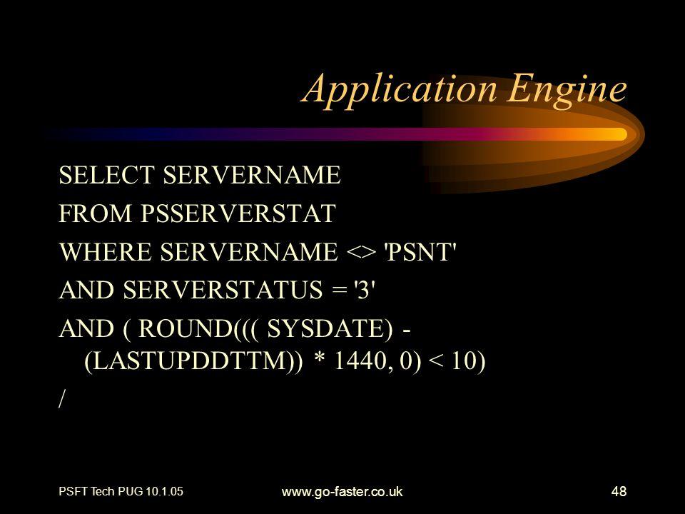 Application Engine SELECT SERVERNAME FROM PSSERVERSTAT