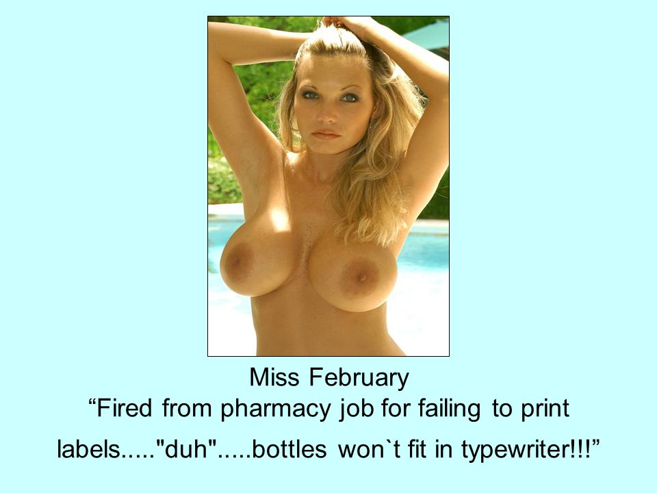 Miss February Fired from pharmacy job for failing to print labels