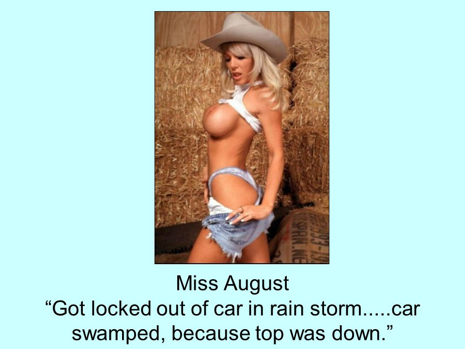 Miss August Got locked out of car in rain storm
