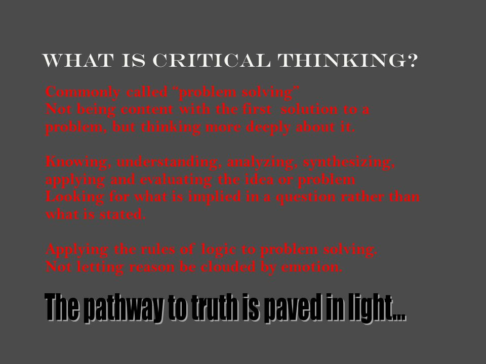 The pathway to truth is paved in light...
