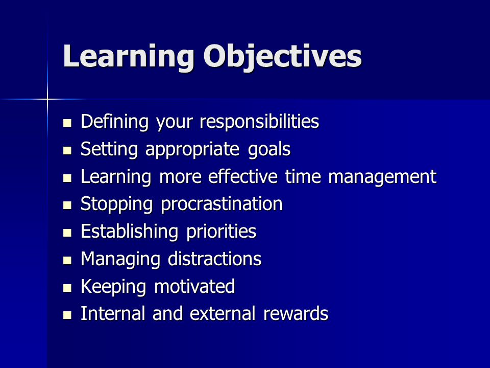 Learning Objectives Defining your responsibilities