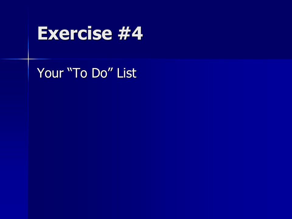 Exercise #4 Your To Do List