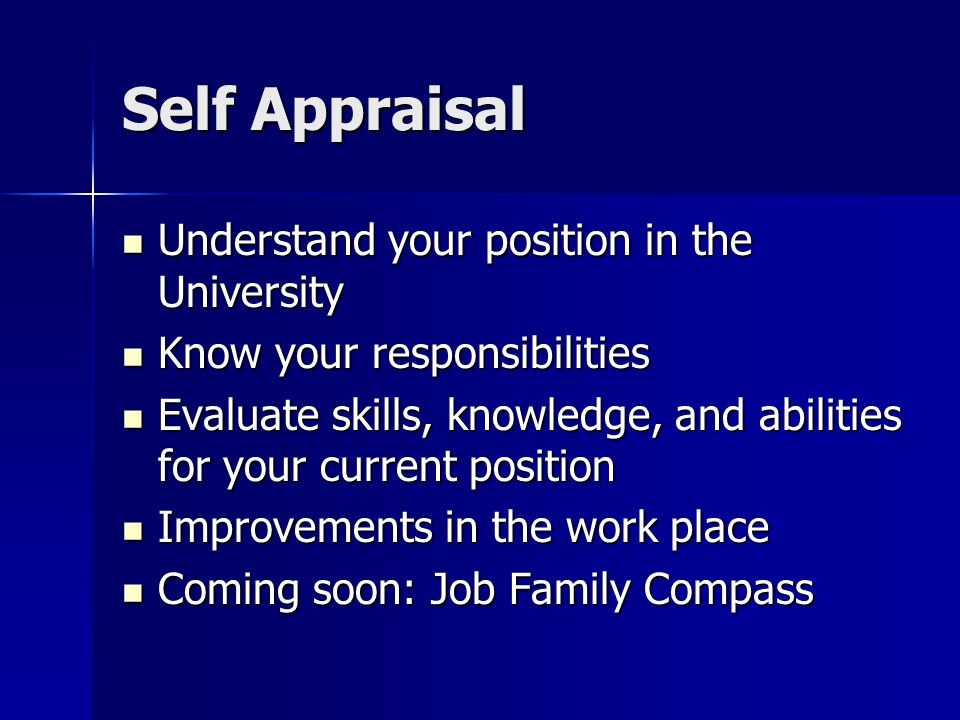Self Appraisal Understand your position in the University