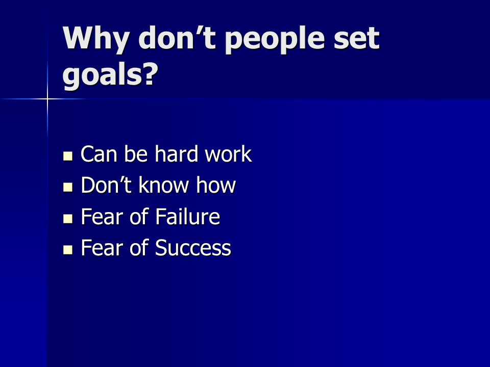 Why don't people set goals