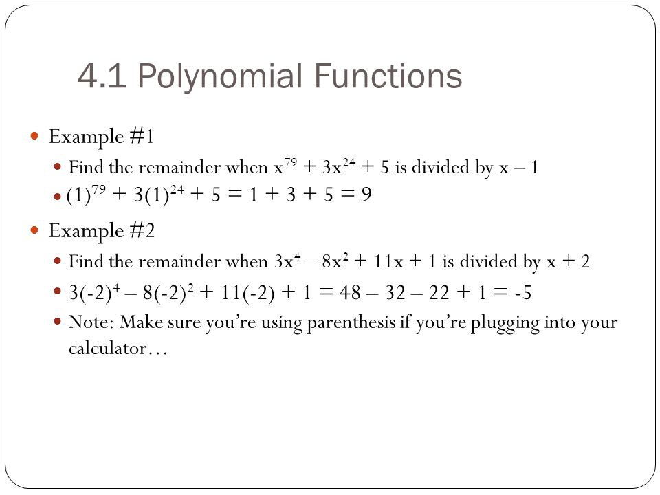 4.1 Polynomial Functions Example #1 Example #2