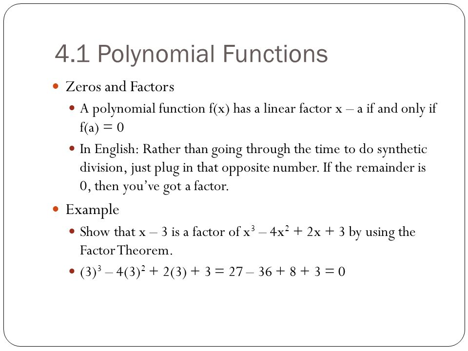 4.1 Polynomial Functions Zeros and Factors Example