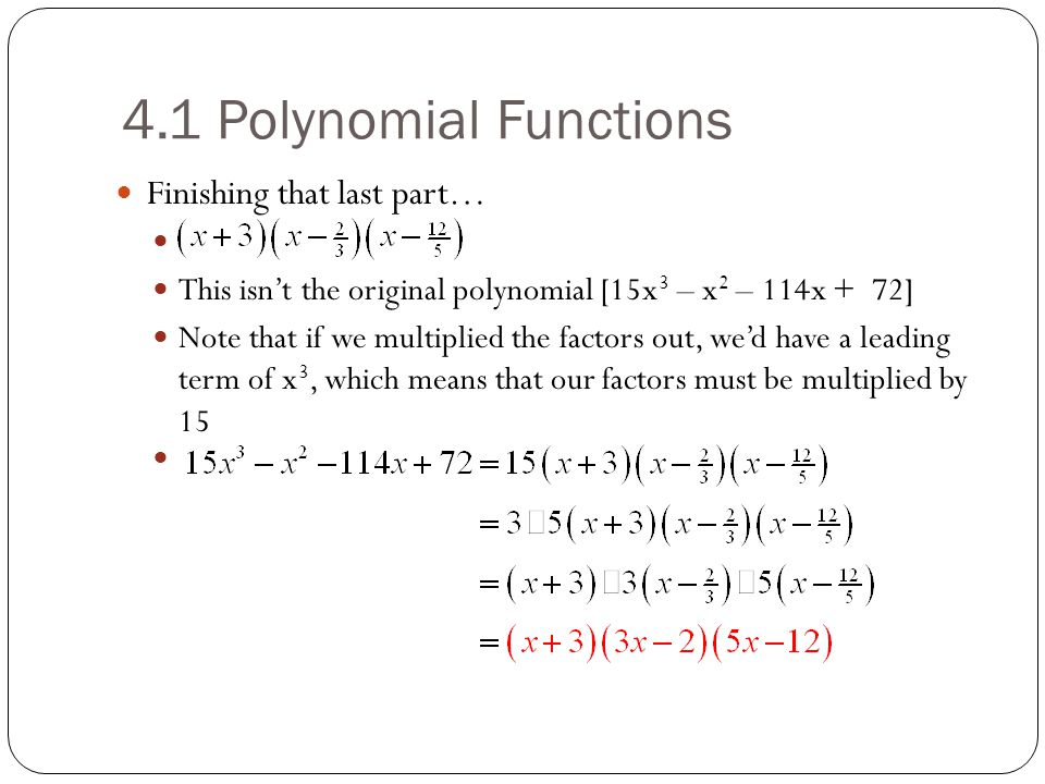 4.1 Polynomial Functions Finishing that last part…