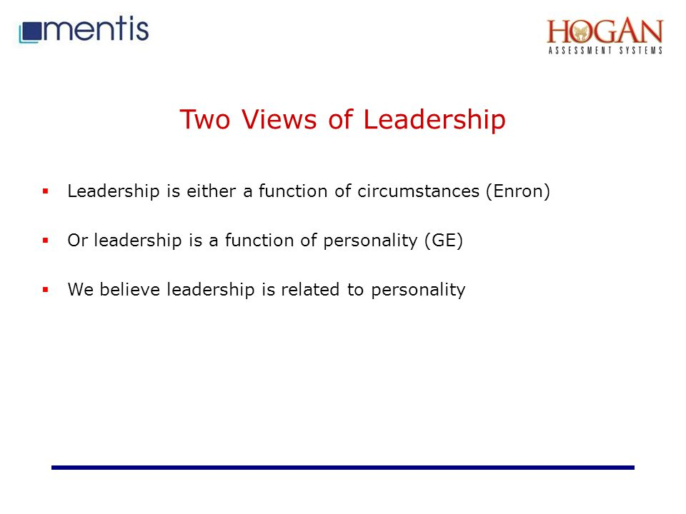Two Views of Leadership