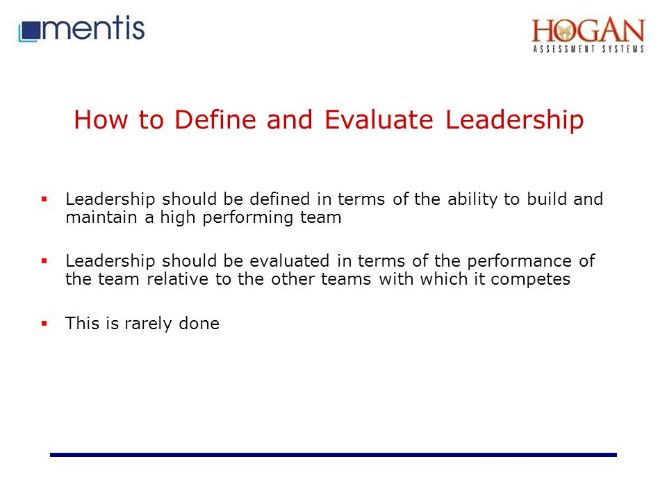 How to Define and Evaluate Leadership