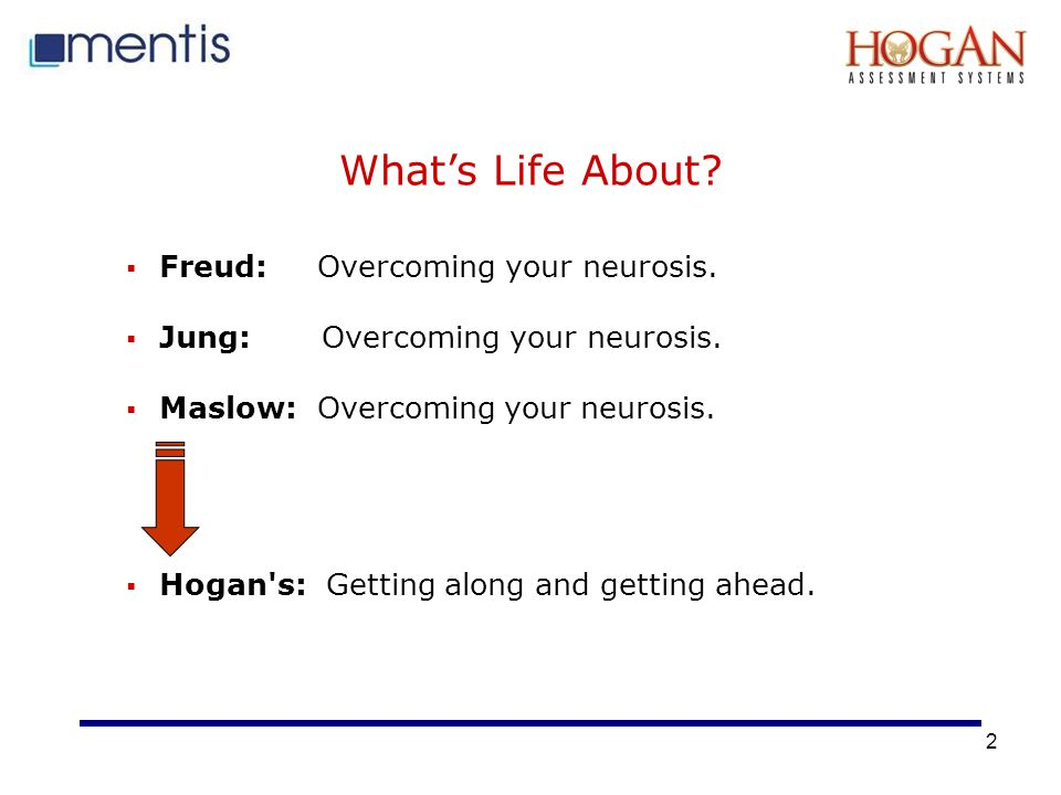 What's Life About Freud: Overcoming your neurosis.