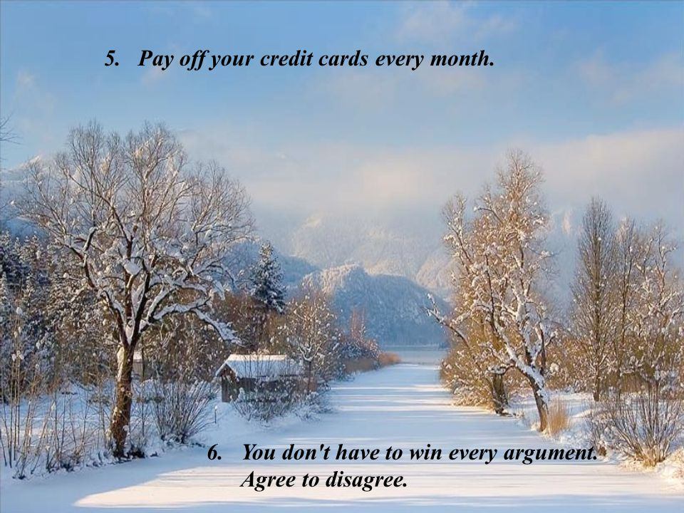 Pay off your credit cards every month.