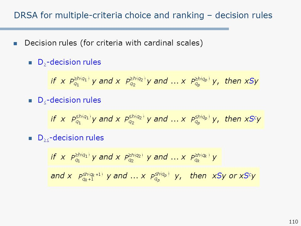 DRSA for multiple-criteria choice and ranking – decision rules