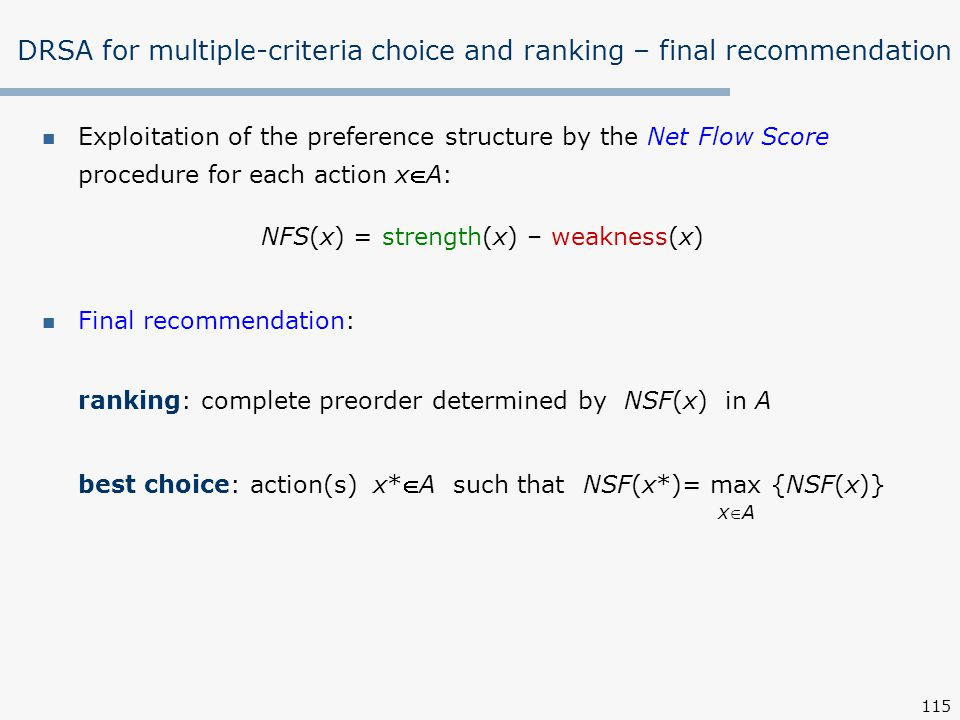 DRSA for multiple-criteria choice and ranking – final recommendation