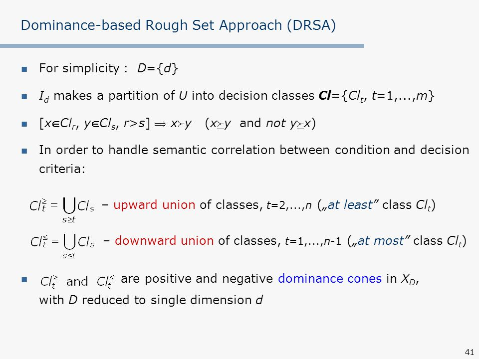 Dominance-based Rough Set Approach (DRSA)