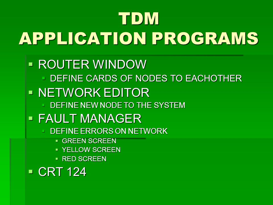 TDM APPLICATION PROGRAMS
