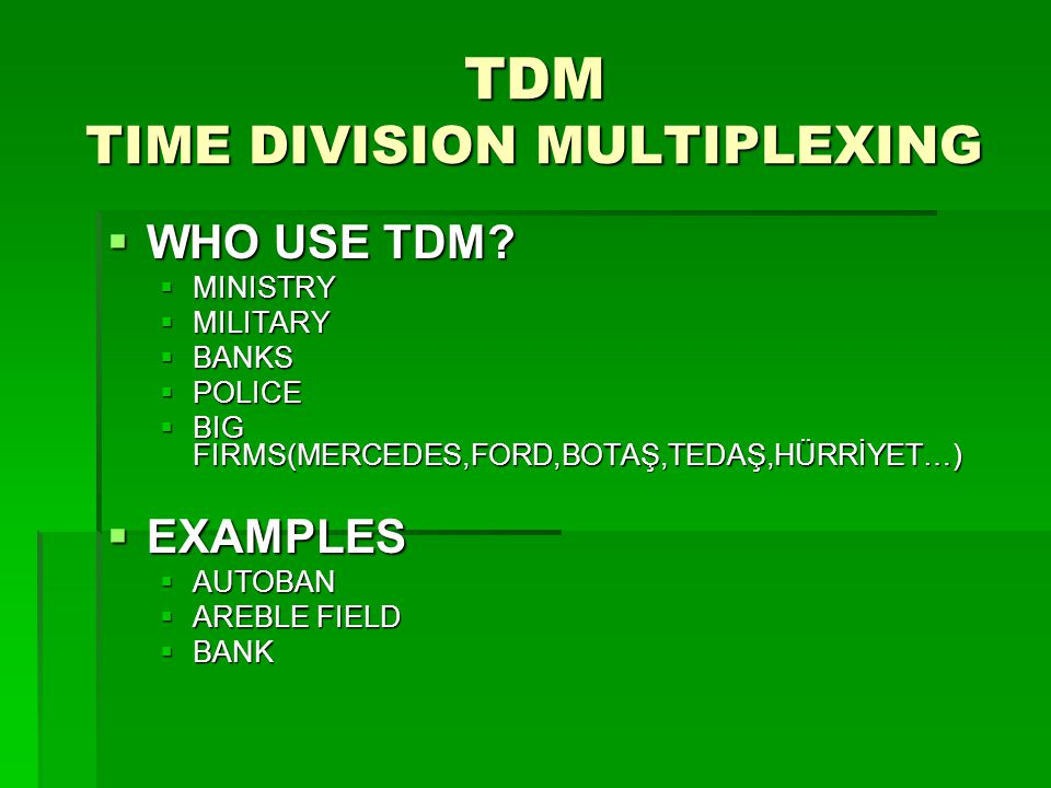 TDM TIME DIVISION MULTIPLEXING