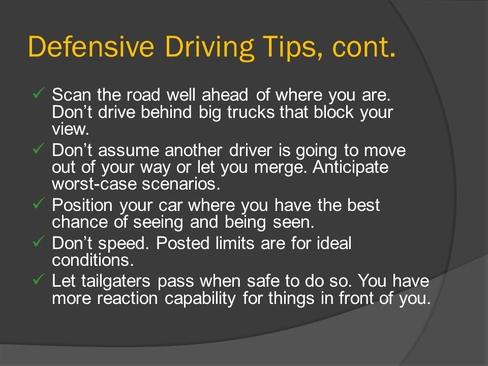 Defensive Driving Tips, cont.