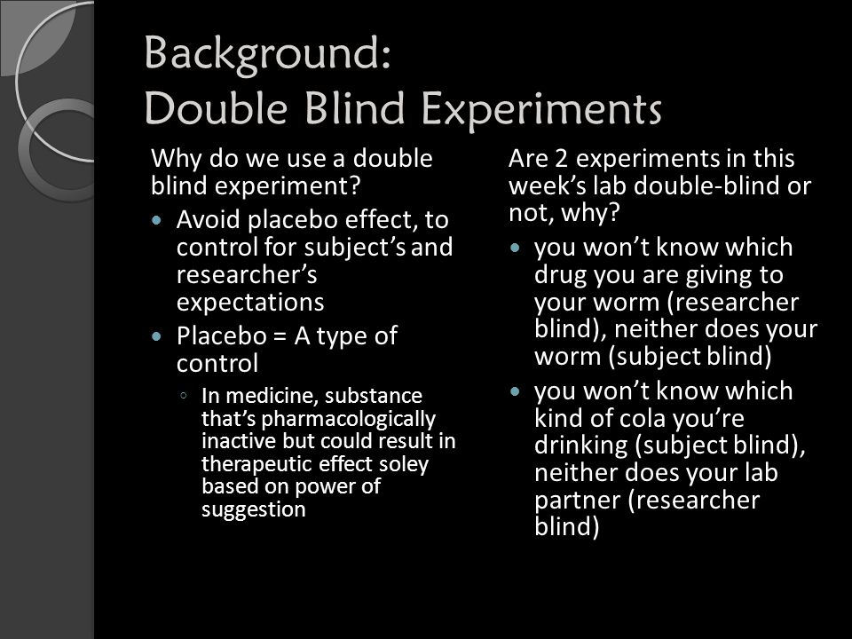 Background: Double Blind Experiments