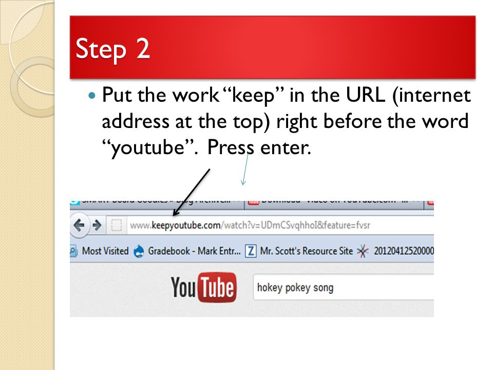 Step 2 Put the work keep in the URL (internet address at the top) right before the word youtube .