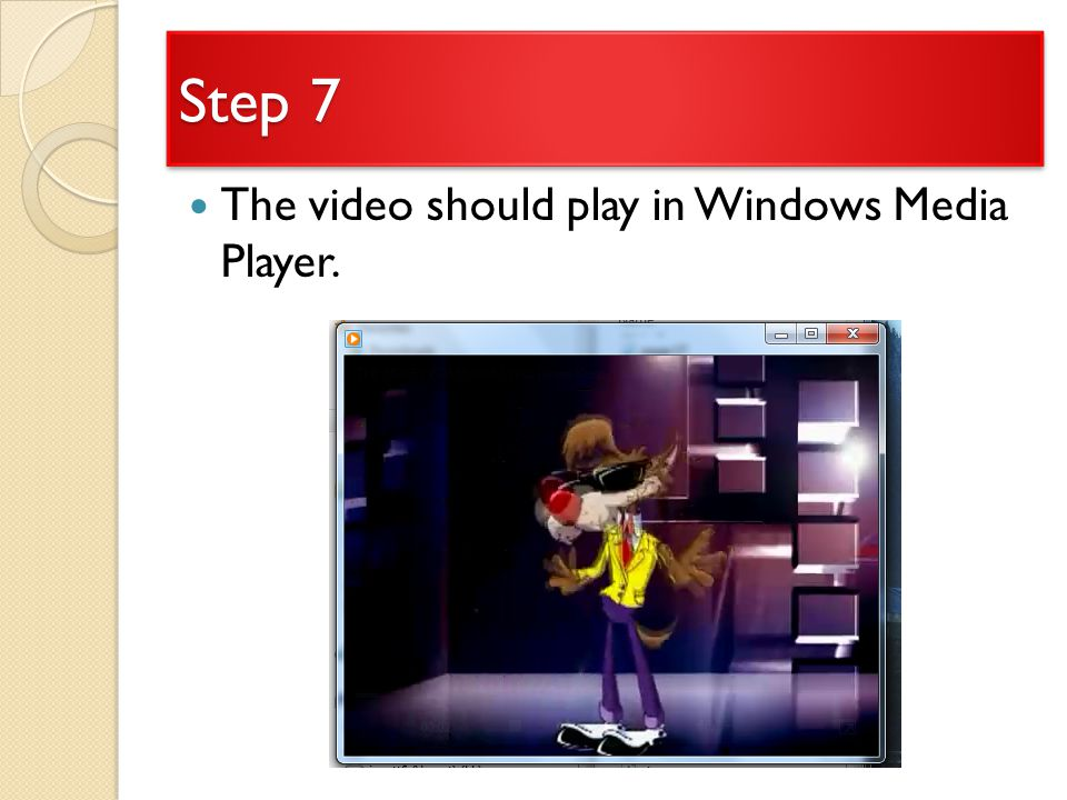 Step 7 The video should play in Windows Media Player.
