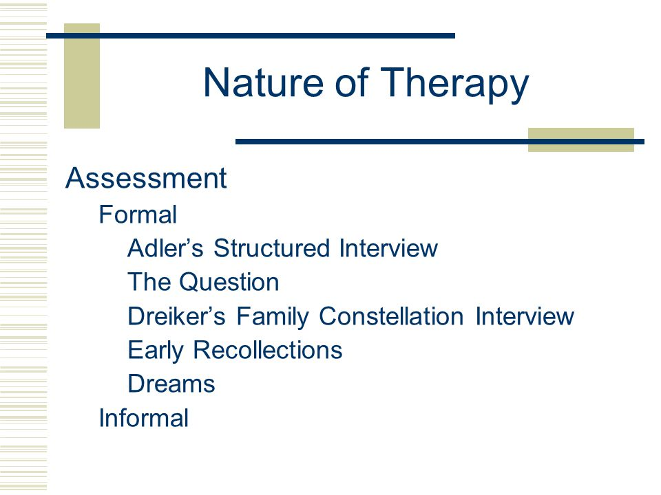 Nature of Therapy Assessment Formal Adler's Structured Interview