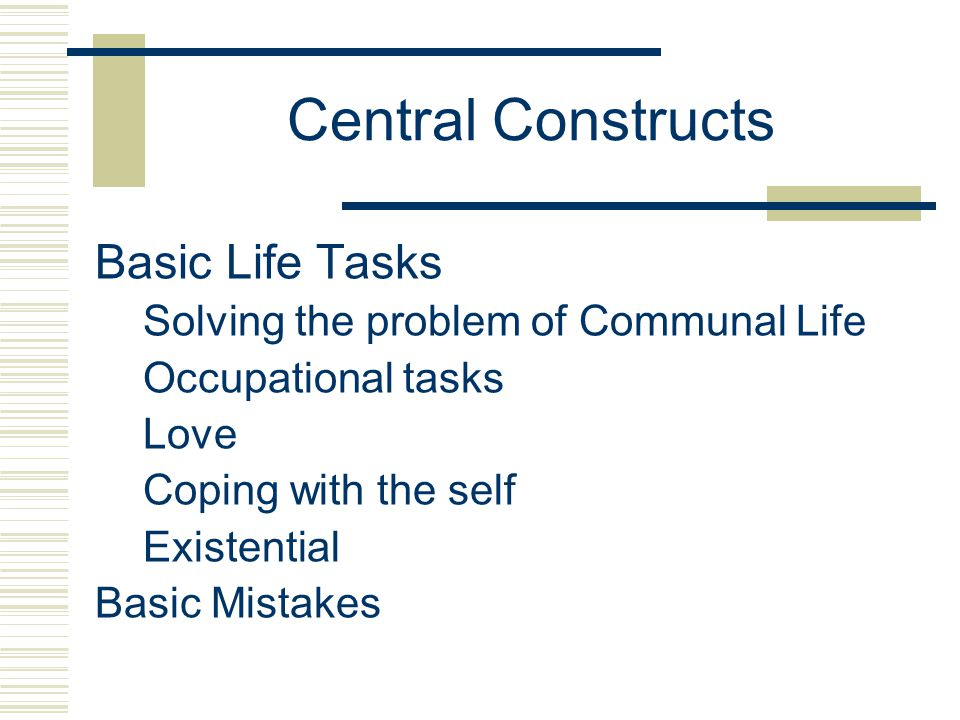 Central Constructs Basic Life Tasks