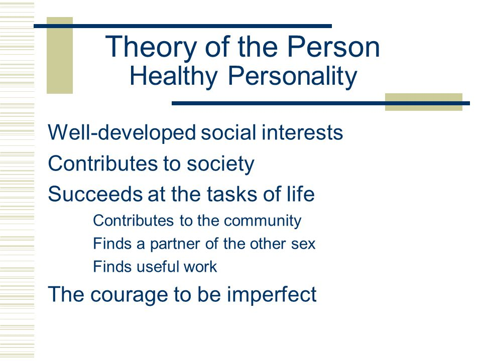 Theory of the Person Healthy Personality